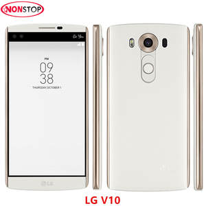 LG V10 H900 H901 4G LTE Android 4 GB RAM 64 GB ROM Mobile Phone Hexa Core 5.7''