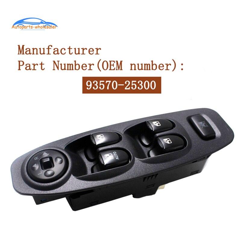 93570-25300 9357025300 para hyundai accent 2002-2006 carro esquerda drivers lado interruptor da janela de energia peças de automóvel