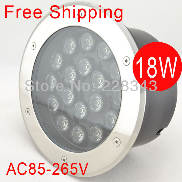 Free Shipping 18W LED Inground Outdoor Garden Path Light Cool Warm White Red Green Blue RGB Spot Underground Lamp AC85V~265V wholesale 2pcs lot 18w led underground light stainless steel blue green red yellow for private garden spotlight led luminaria