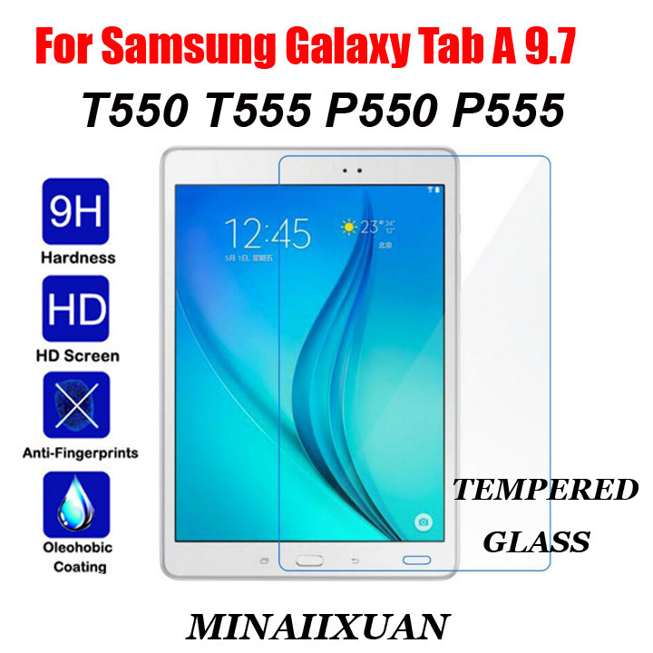 9H Explosion Proof Tempered Glass For Samsung Galaxy Tab A 9.7 T550 P550 T555 9.7 inch Tablet Screen Protector Protective Film hat prince tpu explosion proof high resolution screen film