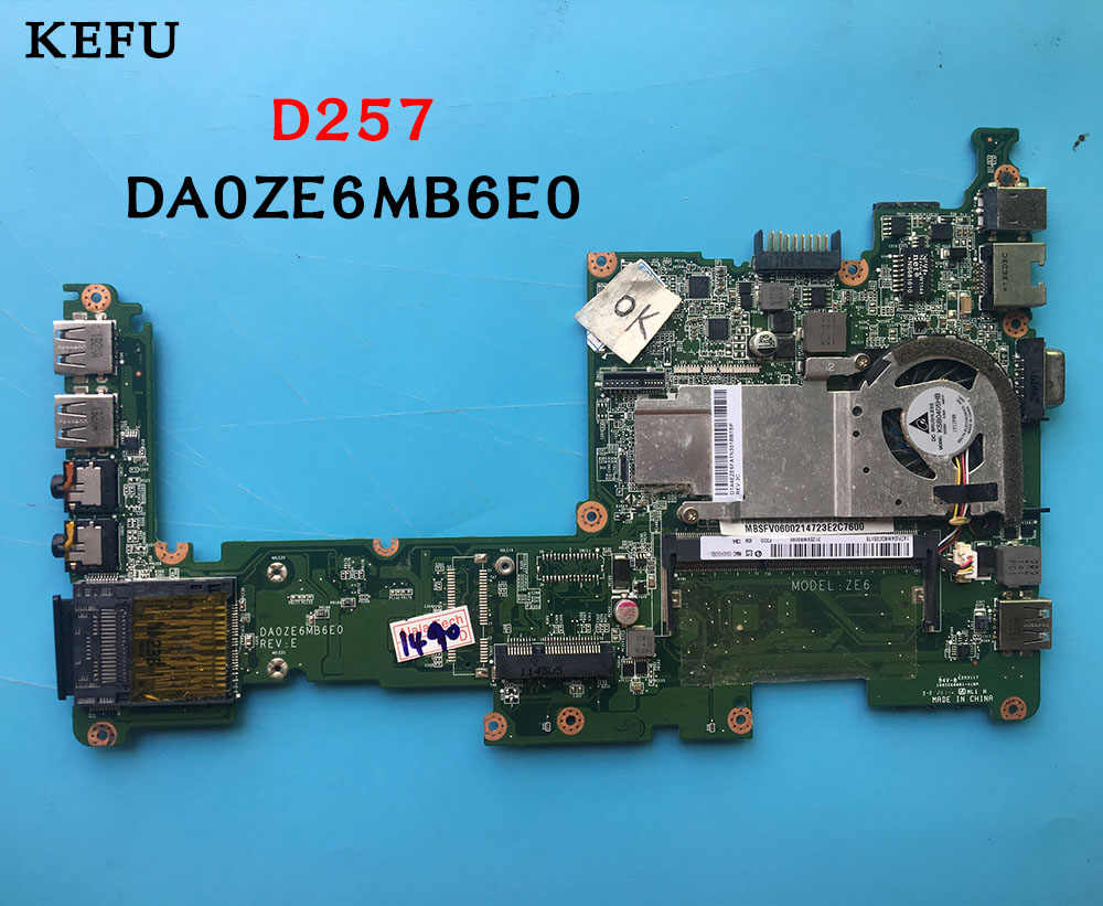 KEFU エイサー熱望 D257 ノートパソコンのマザーボード N570 DA0ZE6MB6E0 DDR3 テスト