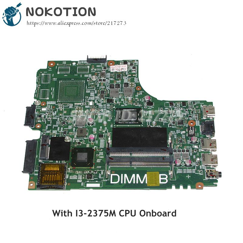 NOKOTION DNE40-CR MB 5J8Y4 MAIN BOARD For Dell insprion 3421 Laptop Motherboard CN-07GDDC 07GDDC 7GDDC SR0U4 I3-2375M CPU nokotion 5j8y4 cn 0pfpw6 0pfpw6 pfpw6 main board for dell inspiron 2421 3421 5421 laptop motherboard sr105 2127u gt625m works