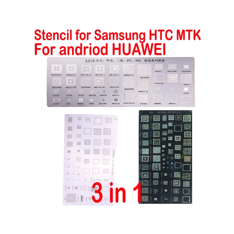 3pcs Universal BGA Stencils For HTC Samsung Huawei Android MTK Series Chip IC Reballing Repair Reballing Kits Tools