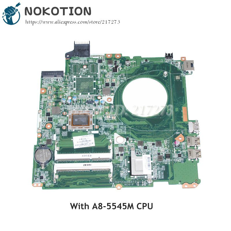 NOKOTION For HP 15 15-P071NR 15-P Laptop Motherboard A8-5545M CPU DDR3 DAY23AMB6C0 766713-501 766713-001