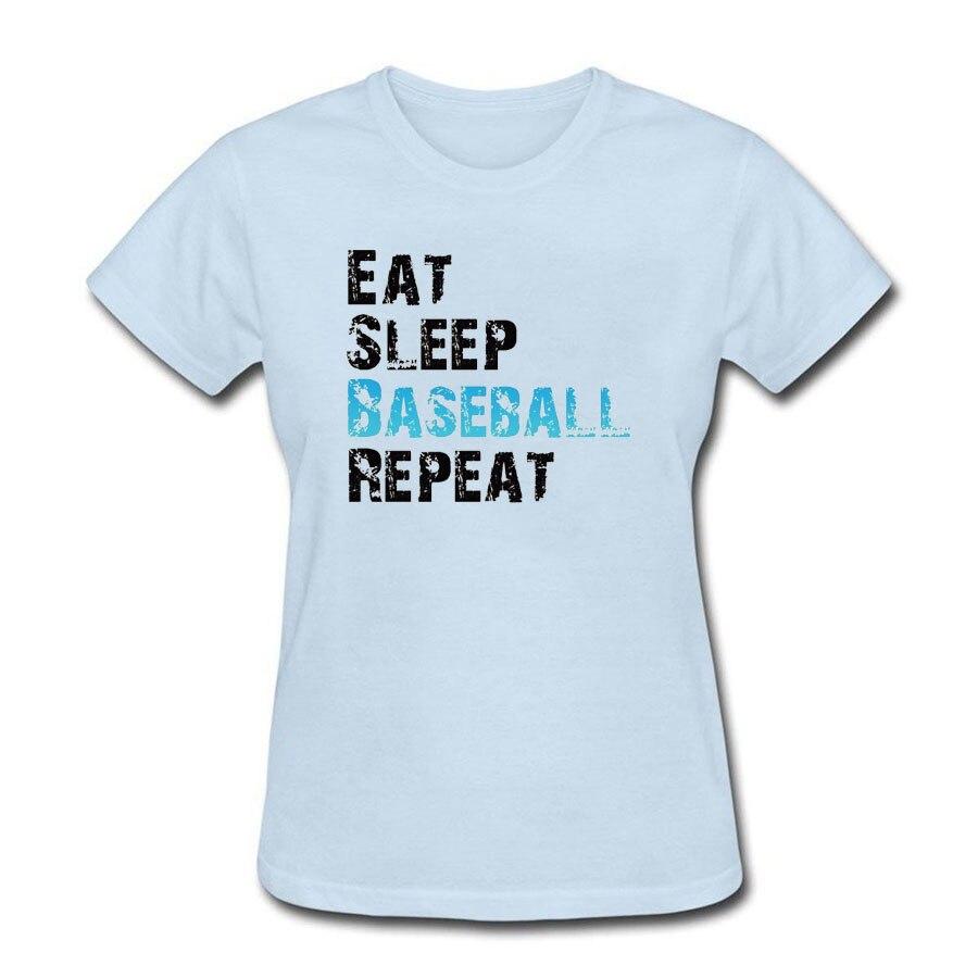 Eat Sleep Basballer Repeat woman t shirt 2018 summer hot sale new women tops tees cotton high quality t-shirt women