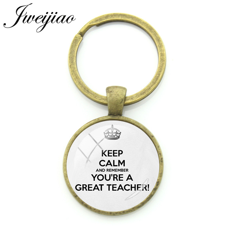 JWEIJIAO Vintage Keep Calm And Remember Youre a Great Teacher Keyrings Key Pendant Teachers Day Customized Gift FQ442 ...