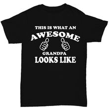 This Is What An Awesome Grandpa Looks Like Mens T Shirt Funny Birthday Grandad Print Short Sleeve Hot Tops Tshirt