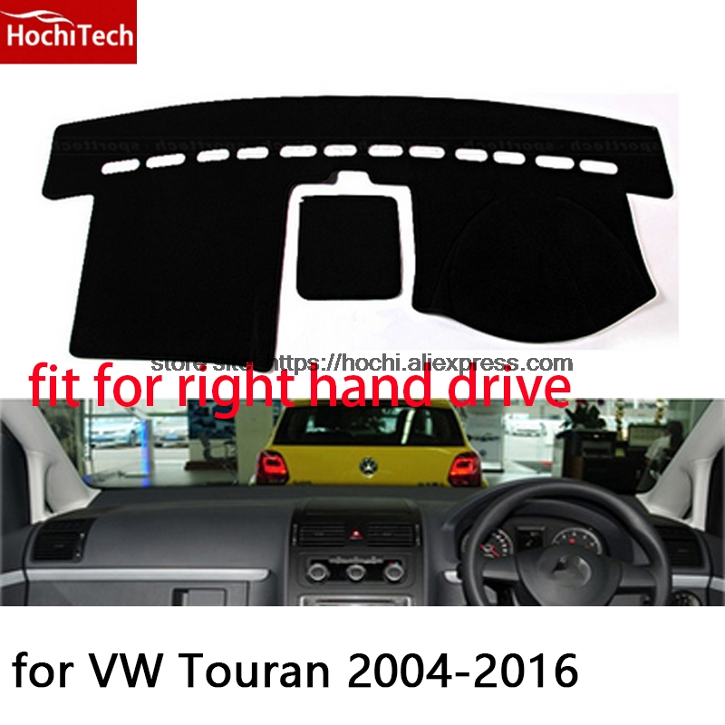 For Volkswagen VW Touran right hand drive dashboard mat Protective pad black car-styling Interior Refit Sticker Mat products for toyota prius 2012 2013 right hand drive dashboard mat protective pad black car styling interior refit sticker mat products