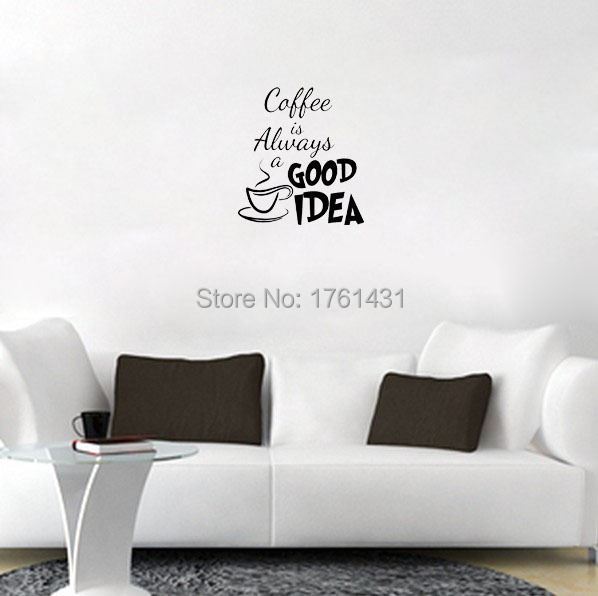 Kaffee ist Immer eine Gute Idee Decor dekoration wandkunst aufkleber ...