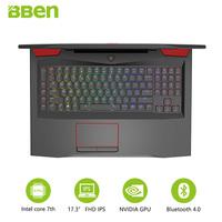 Bben   laptop   17.3inch FHD Intel QUAD Core i7-7700HQ CPU DDR4 RAM 16G , 256G SSD ,1TB HDD NVIDIA GEFORCE GTX1060 Windows 10