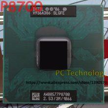 Оригинальный мобильный процессор Intel Core 2 Duo, Двухъядерный процессор Intel P8700, 2,53 ГГц, 3 м, 1066 МГц, разъем 478, 100% тестирование