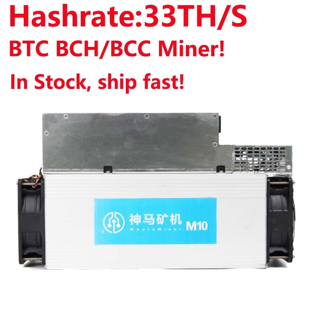 ¡BCH BCC/BTC Miner! Nuevo Asic minero Bitcoin WhatsMiner M10 33-34 t con P10 fuente de alimentación mejor que Antminer S9 INNOSILICON T2T
