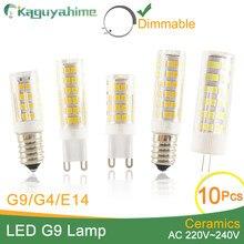 Kaguyahime-lámpara LED regulable de cerámica G4, G9, E14, alto brillo, 220V, ACDC, CC, 12V, bombilla Led G9, 3W, 5W, 6W, 7W, 9W, 10W, 10 Uds.