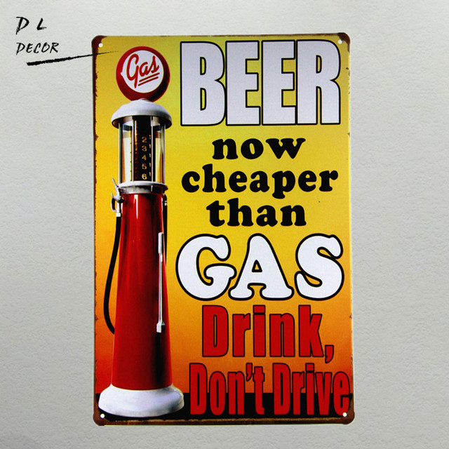 DL Beer now cheaper than Gas Drink don\'t drive wall art plaque ...