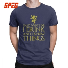Game Of Thrones T Shirts That's What I Do I Drink And I Know Things Tees Tyrion Lannister Man Clothes 4XL 5XL 6XL Cotton T-Shirt цена