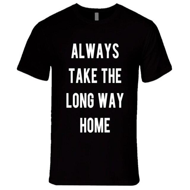 Always Take The Long Way Home Футболку Fun Путешествия Графический Футболка Летняя Мода, Стиль Одежды Женщины Сексуальное Вскользь тройники F10193