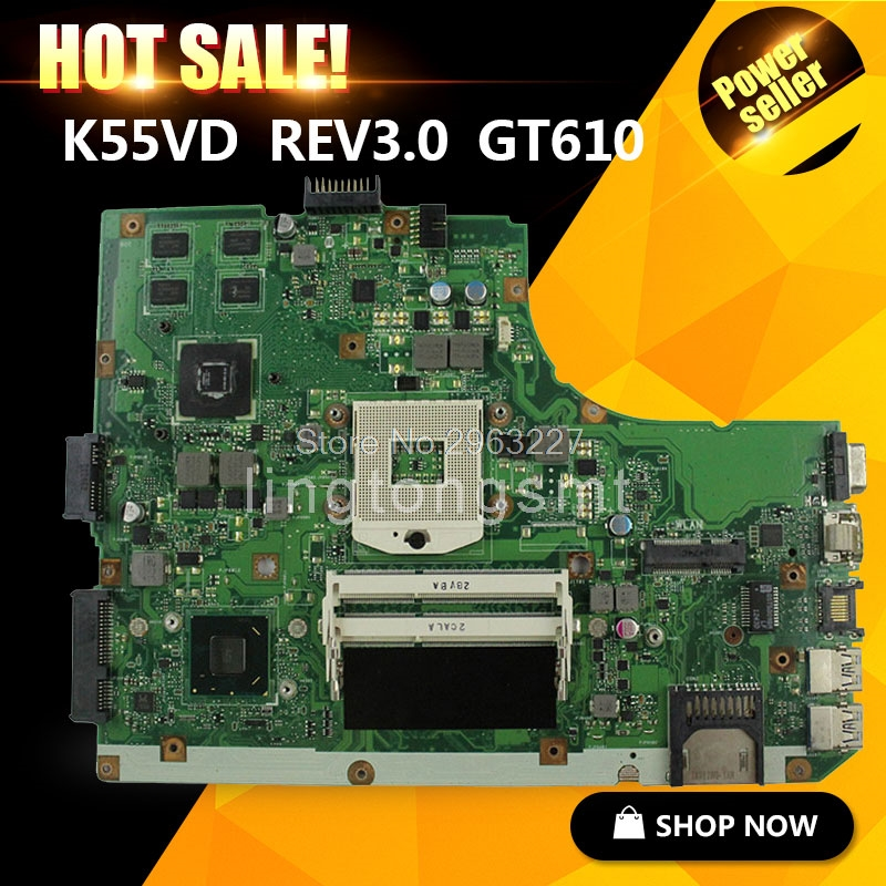 Laptop Motherboard for ASUS K55VD r500vd REV 3.0 GT610M 2GB USB3.0 N13M-GE1-S-A1 HM76 PGA989 DDR3 100% Test new non integrated laptop motherboard for asus k55vd r500vd rev 3 0 gt610m 2gb usb3 0 n13m ge1 s a1 hm76 pga989 ddr3 100
