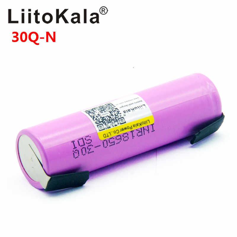 Liitokala 30Q 18650 3000 мАч заряжаемая электронная сигарета батарея высокой разрядки, 30A большой ток + DIY nicke