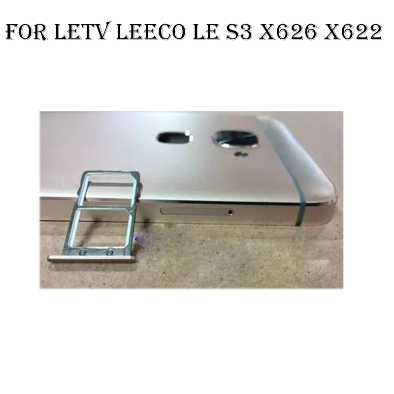 5.5inch For letv Le leco S3 x622 x626 Original Sim Card Holder Tray Card Slot For letv leco S 3 x 622 x 626 Sim Card Holder