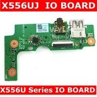 X556UJ IO BOARD REV 2.0 For Asus X556U X556UJ X556UJQ X556UB X556UA X555UV FL5900 FL5800 IO BOARD USB BOARD free shipping