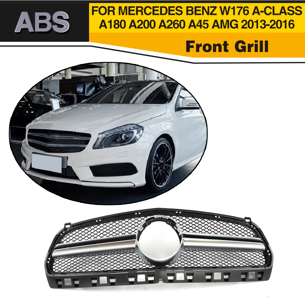 ABS Front Grill Grille For Mercedes Benz W176 A-CLASS A180 A200 A260 A45 AMG 2013-2016 pp class front car mesh grill sport style fit for benz w203 c 2000 2006