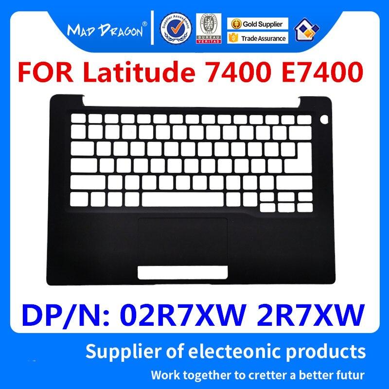 Nouveau couvercle supérieur pour ordinateur portable d'origine Palmrest housse supérieure pour Dell Latitude 7400 E7400 02R7XW 2R7XW DP/N: 02R7XW AP2EB000123