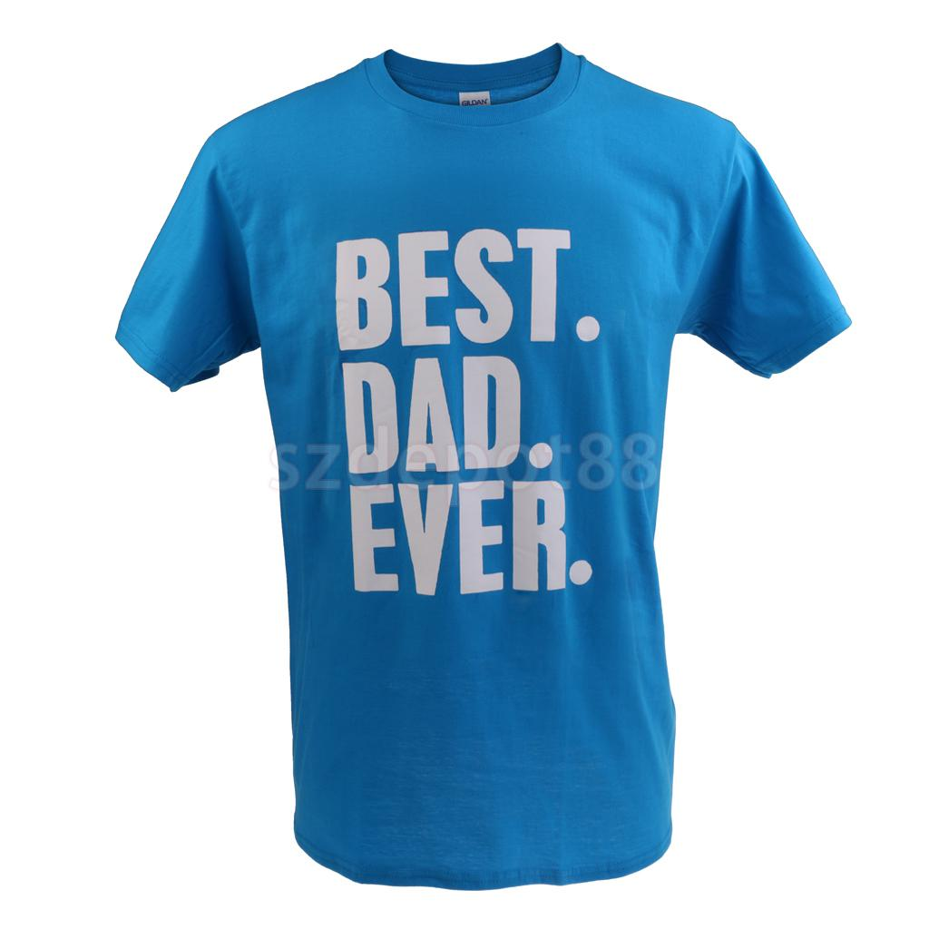 BEST DAD EVER Funny Fathers Day Birthday Dad Gift Cotton T Shirt Acid blue