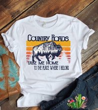 Country Roads Tee  Shirt with Saying Take Me Home To The Place Where I Belong Funny Vintage Womens