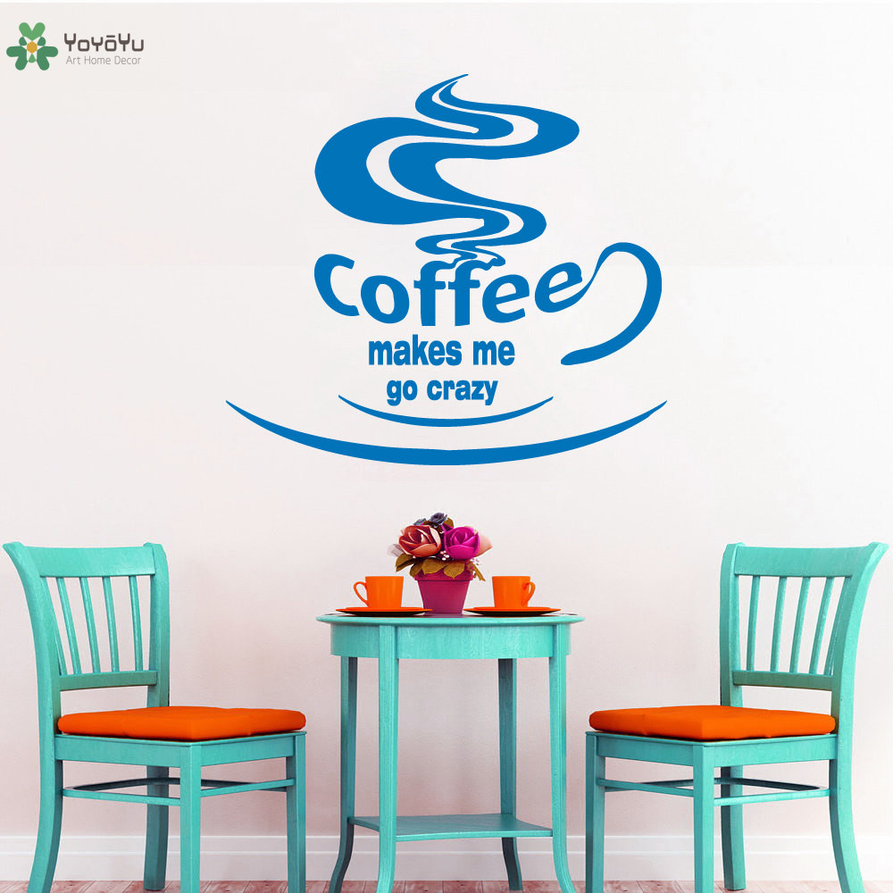 YOYOYU Wall Decal Cafe Shop Wall Sticker Quotes Coffee Makes Me Go ...