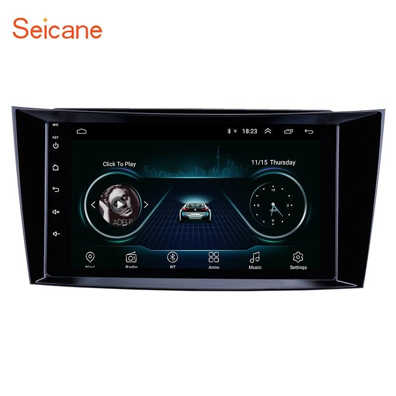 Lecteur multimédia GPS voiture Seicane Android 8.1 gps pour 2001 2002-2010 Mercedes Benz classe E W211/CLS W219/CLK W209/g-class W463