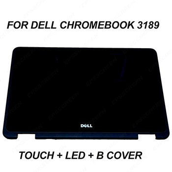 repair for DELL Chromebook 3189 B116XAB01.2 touch digitizer panel + lcd screen + frame bezel b cover 11.6 b116xab01.2 assembly
