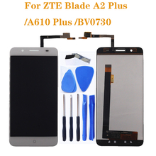 For zte Blade A610 plus LCD display and touch screen 5.5 mobile phone accessories replacement A2 LCD+tools