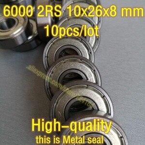 10PCS/LOT Deep groove ball bearing 6000ZZ 6000-2Z 6000RS 6000 2RS 6000DDU 6000 bearing 10x26x8 mm ABEC-5 180100 80100 Free ship