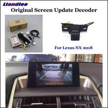 NX Liandlee Para Lexus 2018 Exibição Original de Atualização Do Sistema de Estacionamento Reverso Traseira Do Carro Câmera Digital Decodificador câmera Traseira