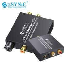 ESYNiC 192kHz / 96kHz S/PDIF DAC ממיר דיגיטלי קואקסיאלי Toslink לאנלוגי RCA R/L 3.5mm אוזניות אודיו מתאם ממיר