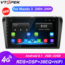 Vtopek For Mazda 3 2004 2005-2009 Car Radio Multimedia Video Player Navigation GPS Android 8.1 4G Wifi autoradio RDS DSP No dvd 7 touch screen car dvd stereo player for mazda3 mazda 3 2004 2005 2006 2007 2008 2009 bluetooth radio gps navigation system