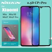 Nillkin für Xiao mi mi 9 SE 9T Pro Glas Screen Protector 2.5D Volle Abdeckung Klar Sicherheit Schutz Glas für Xiao mi mi 9 Lite mi 9T