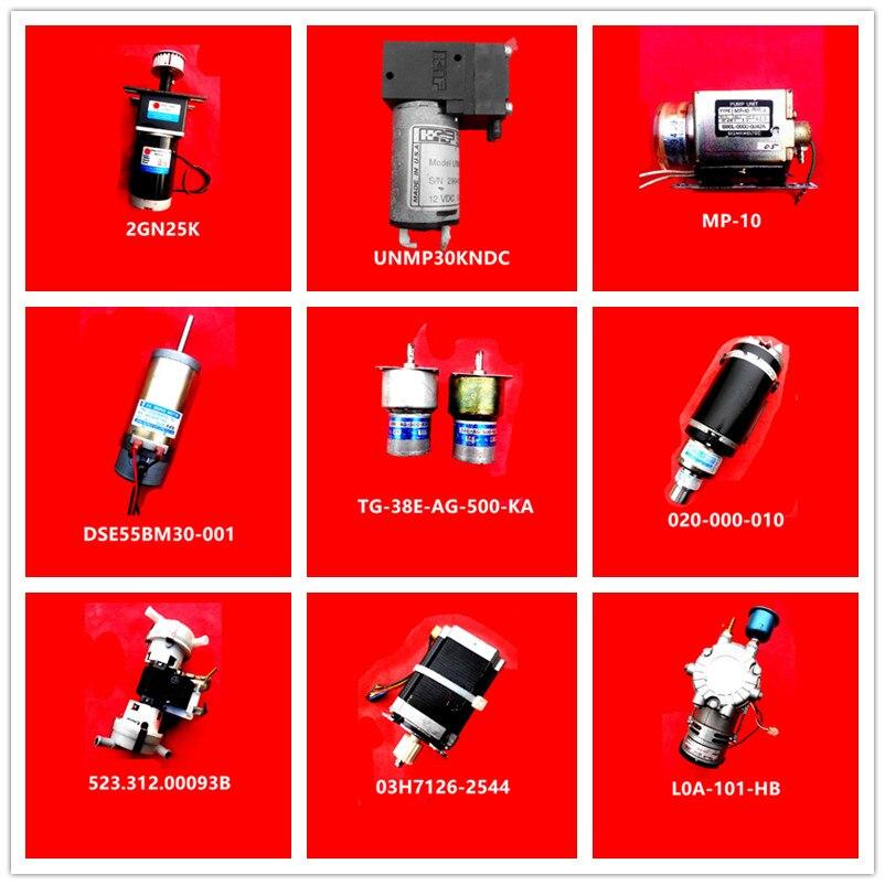 2GN25K| UNMP30KNDC| MP-10| DSE55BM30-001| TG-38E-AG-500-KA| 020-000-010| 523.312.00093B| 03H7126-2544| L0A-101-HB Used