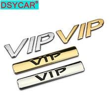 Dsycar 1Pcs 3D Metalen Vip Car Side Fender Kofferbak Embleem Badge Sticker Sticker Voor Jeep Dodge Bmw Nissan audi Vw Honda Auto