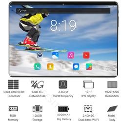 2.5D стекло 10-дюймовый планшетный ПК Deca Core 6 Гб RAM 128 ГБ ROM 1920*1200 IPS Планшеты Android 8,1 Dual Sim 4G планшеты 10 10,1