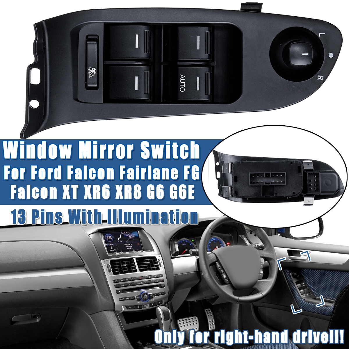 Window Mirror Switch Electric Power 12/13 Pins For Ford Falcon Fairlane FG Falcon XT XR6 XR8 G6 G6E only for right-hand drive
