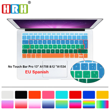 HRH Rainbow Spanish Keyboard Cover Silicone Skin For Mac Pro 13  A1708 (2016 Version, No Touch Bar)  for Macbook 12 Inch A1534 for macbook 12 a1534 switzerland swiss keyboard w topcase 2015 2016 2017 years gold gray grey silver rose gold color
