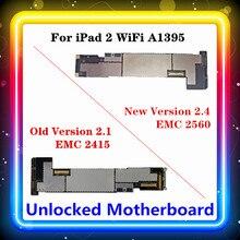 עבור IPad 2 לוח האם WIFI גרסה A1395 משלוח המקורי מוחלף עיקרי לוח 2.1 , 2.4 (EMC 2415,EMC 2560) 16GB 32GB 64GB