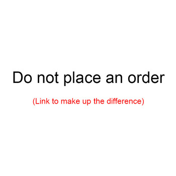 Make up the difference link, please do not place an order, Not shipped image