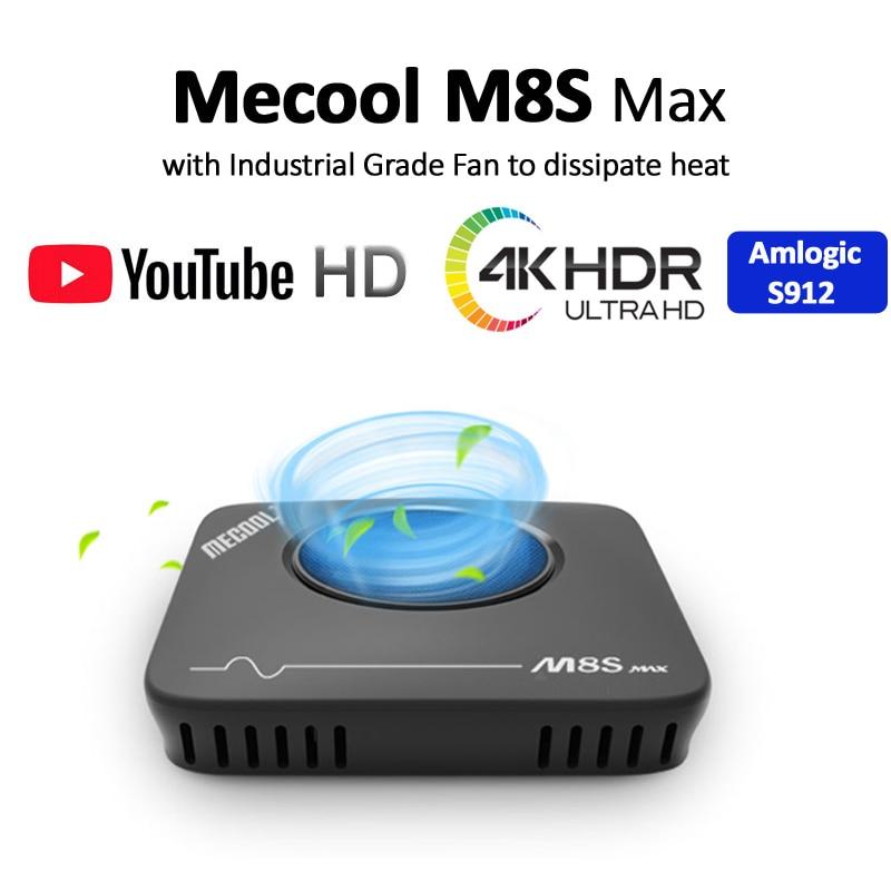 Mecool 3GB 32GB Smart TV Box Amlogic S912 2.4G 5G Wifi BT ventilateur décodeur 4K Streaming M8S Max lecteur multimédia Android TVbox