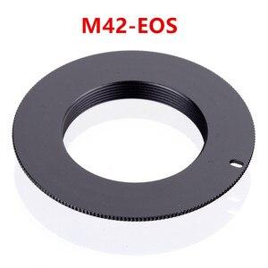 Image 5 - 10pcs/lot For M42 EOS M42 AI M42 AF M42 PK M42 NEX Aluminum M42 Screw Mount Lens Adapter For Canon Nikon Sony pentax camera lens