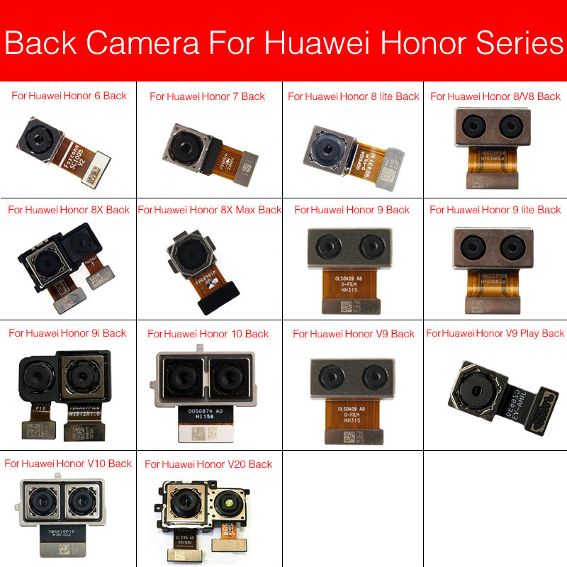 Rear Camera For Huawei Honor View 6 7 8 V8 8x 9 9i V9 10 V10 V20 Max Plus Lite Play Back Camera Main Camera Flex Cable Repair