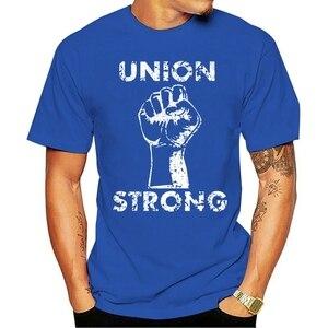 Camiseta de cuello redondo de algodón para 100%, gran oferta, Union Strong - Labor Power Fist UAW Trades 2020