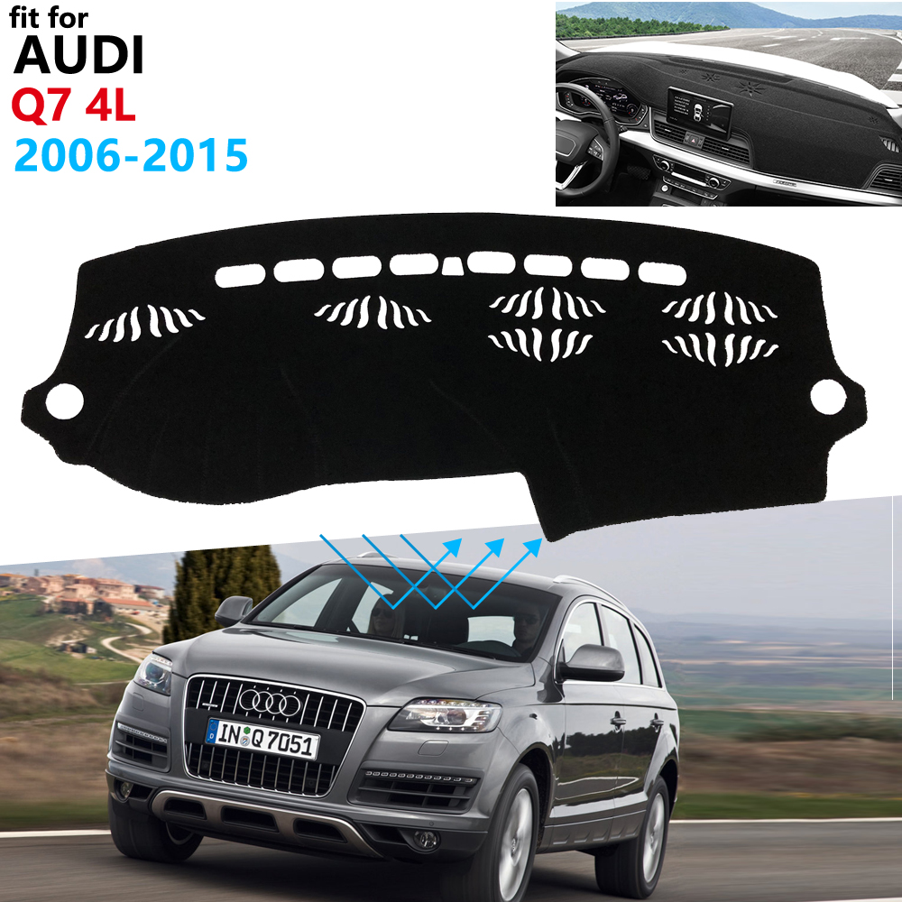 Dashboard Cover Protective Pad For Audi Q7 4L 2006~2015 Car Accessories Dash Board Sunshade Anti-UV Carpet S-line 2009 2010 2013