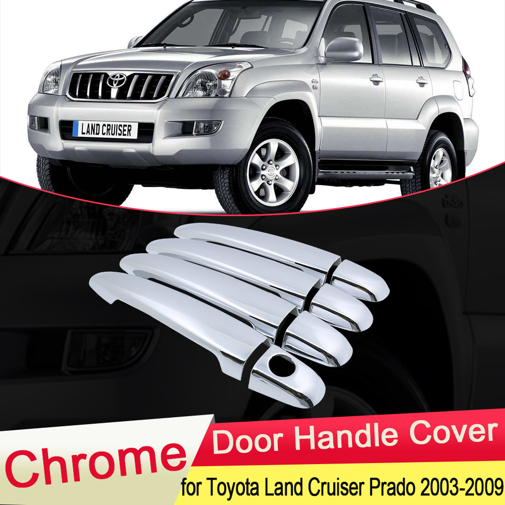 for Toyota Land Cruiser Prado 120 J120 L120 2003 2004 2005 2006 2007 2008 2009 Chrome Door Handle Cover Set Styling Accessories|Car Stickers| |  - title=